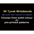 50 x Tyvek Wristbands